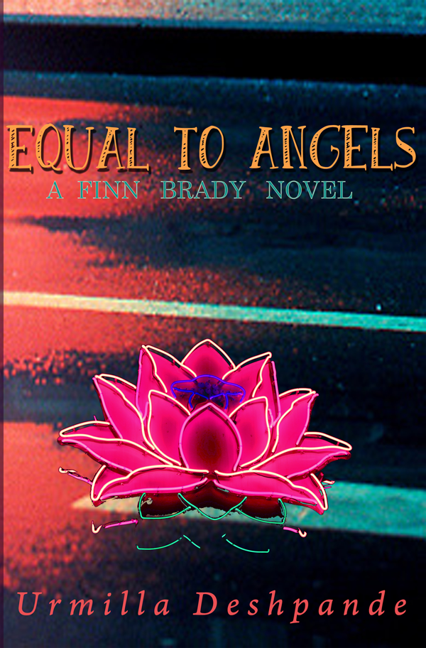 Equal to Angels - A Finn Brady Novel